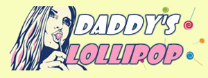 Daddy's Lollipop